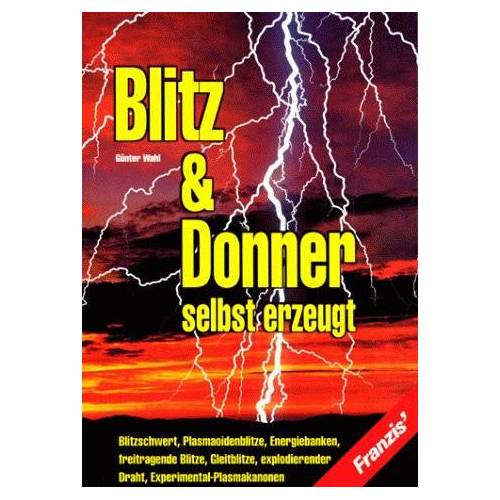 Günter Wahl - Blitz und Donner selbst erzeugt - Preis vom 05.09.2020 04:49:05 h