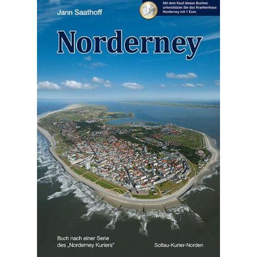 Jann Saathoff - Norderney: Buch nach einer Serie des Norderney Kuriers - Preis vom 28.02.2021 06:03:40 h