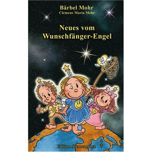 Bärbel Mohr - Neues vom Wunschfänger-Engel - Preis vom 21.02.2020 06:03:45 h