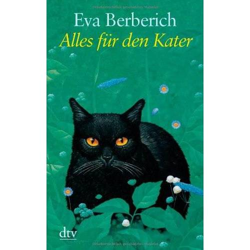 Eva Berberich - Alles für den Kater - Preis vom 15.04.2021 04:51:42 h