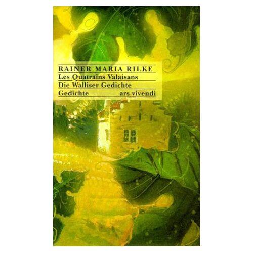 Rilke, Rainer M - Les Quatrains Valaisans / Die Walliser Gedichte - Preis vom 20.04.2021 04:49:58 h