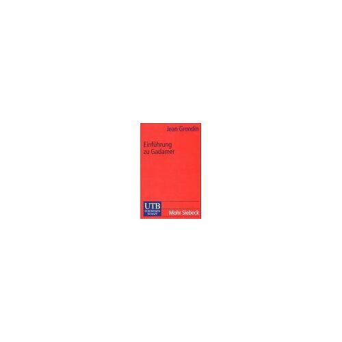 Jean Grondin - Einführung zu Gadamer - Preis vom 20.10.2020 04:55:35 h