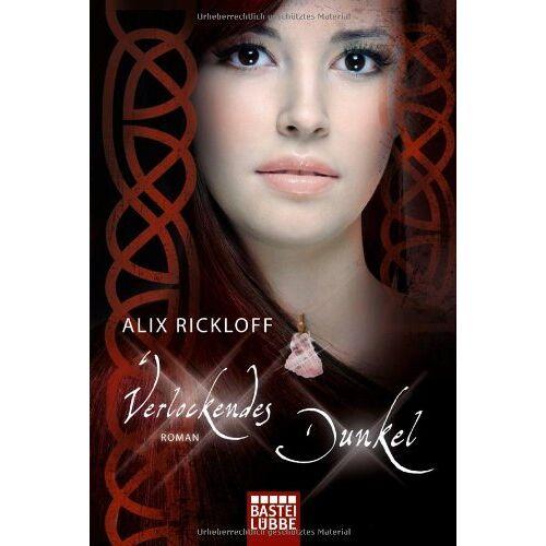 Alix Rickloff - Verlockendes Dunkel: Roman: Historischer Liebesroman - Preis vom 14.04.2021 04:53:30 h