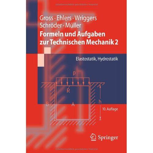 Dietmar Gross - Formeln und Aufgaben zur Technischen Mechanik 2: Elastostatik, Hydrostatik (Springer-Lehrbuch) - Preis vom 18.04.2021 04:52:10 h