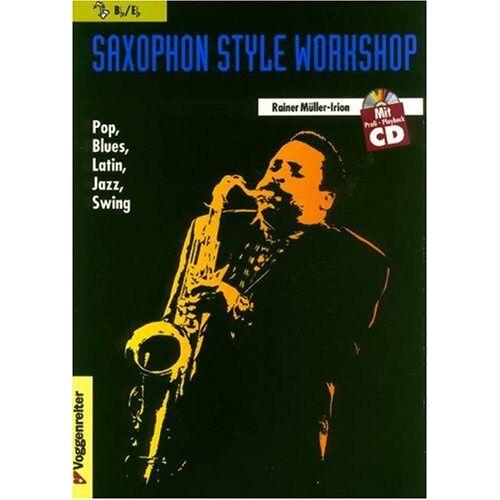 Rainer Müller-Irion - Saxophon Style Workshop, m. Audio-CD - Preis vom 20.10.2020 04:55:35 h
