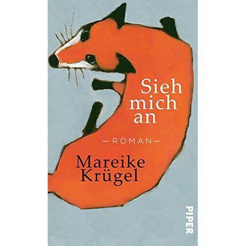 Mareike Krügel - Sieh mich an: Roman - Preis vom 20.10.2020 04:55:35 h