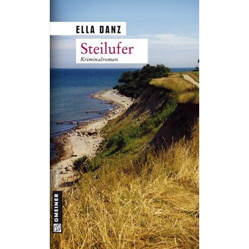 Ella Danz - Steilufer. Angermüllers zweiter Fall - Preis vom 20.10.2020 04:55:35 h