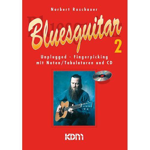 Norbert Roschauer - Bluesguitar 2 (Buch & CD) - Preis vom 28.02.2021 06:03:40 h