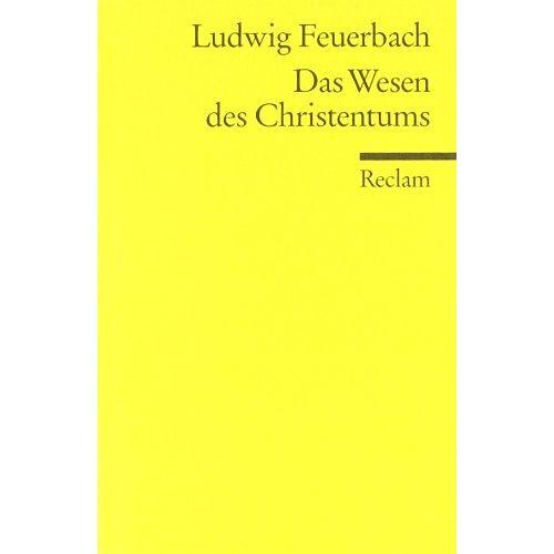 Ludwig Feuerbach - Das Wesen des Christentums - Preis vom 25.02.2021 06:08:03 h