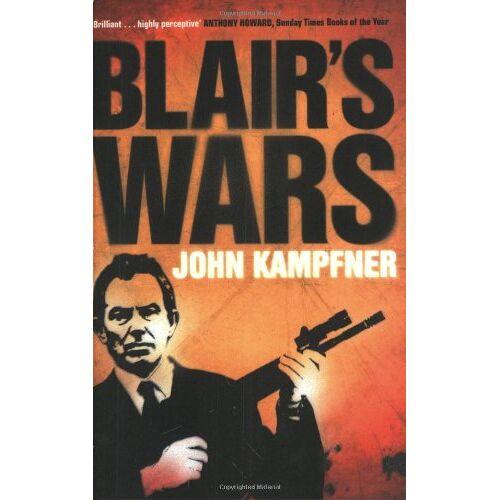 John Kampfner - Blair's Wars - Preis vom 13.05.2021 04:51:36 h