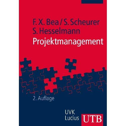 Franz Xaver Bea - Projektmanagement. Grundwissen der Ökonomik: Grundwissen der Ökonomik - Preis vom 10.04.2021 04:53:14 h