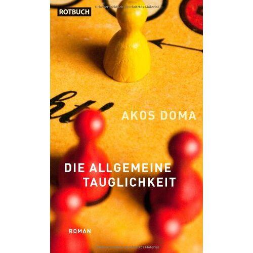 Akos Doma - Die allgemeine Tauglichkeit. Roman - Preis vom 08.05.2021 04:52:27 h