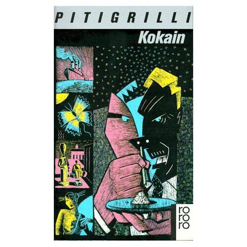 Pitigrilli - Kokain. Roman. - Preis vom 05.09.2020 04:49:05 h