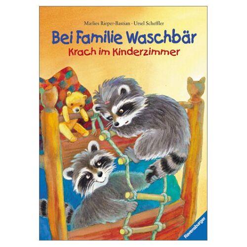 Marlies Rieper-Bastian - Bei Familie Waschbär. Krach im Kinderzimmer - Preis vom 14.04.2021 04:53:30 h