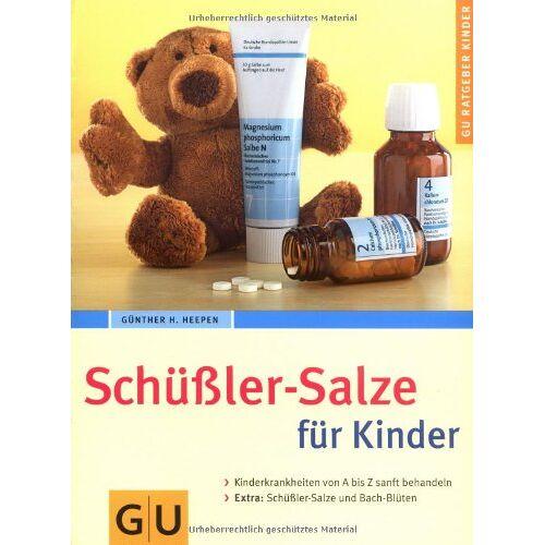 Heepen, Günther H. - Schüßler-Salze für Kinder (GU Ratgeber Kinder) - Preis vom 05.09.2020 04:49:05 h