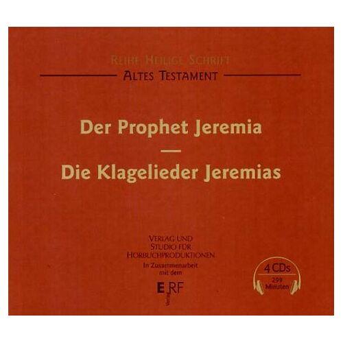 Reiner Unglaub - Der Prophet Jeremia. Die Klagelieder Jeremias - Preis vom 20.04.2021 04:49:58 h