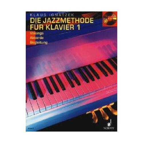 Klaus Ignatzek - Die Jazzmethode für Klavier: Voicings - Akkorde - Begleitung. Band 1. Klavier. Ausgabe mit CD. - Preis vom 15.04.2021 04:51:42 h