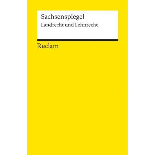 Friedrich Ebel - Sachsenspiegel: Landrecht und Lehnrecht - Preis vom 04.09.2020 04:54:27 h