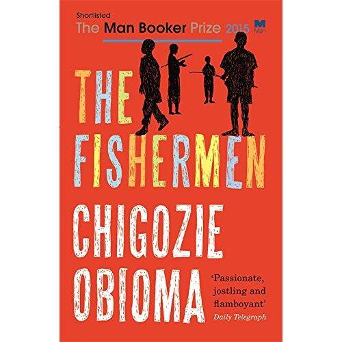 Chigozie Obioma - The Fishermen - Preis vom 15.05.2021 04:43:31 h