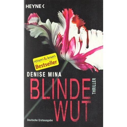 Denise Mina - Blinde Wut: Thriller - Preis vom 08.05.2021 04:52:27 h