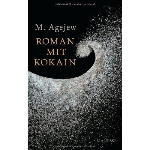 M. Agejew - Roman mit Kokain - Preis vom 13.04.2021 04:49:48 h