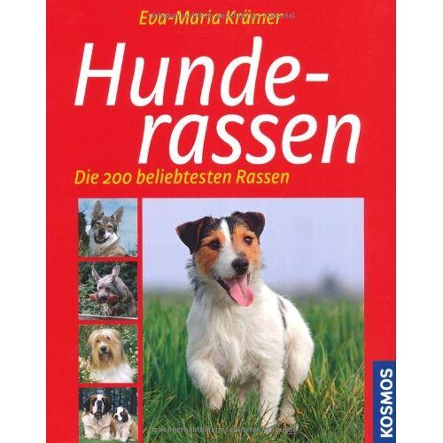 Eva-Maria Krämer - Hunderassen: Die 200 beliebtesten Rassen - Preis vom 10.05.2021 04:48:42 h