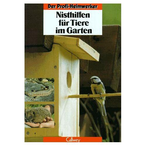 Peter Himmelhuber - Nisthilfen für Tiere im Garten. Ideen und Bauanleitungen - Preis vom 21.10.2020 04:49:09 h