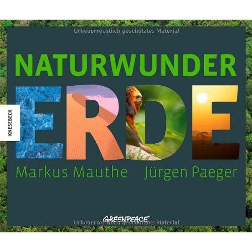 Markus Mauthe - Naturwunder Erde - Preis vom 05.09.2020 04:49:05 h