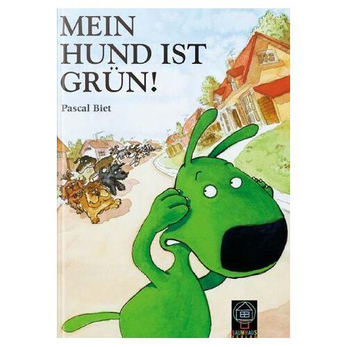 Pascal Biet - Mein Hund ist grün! - Preis vom 07.05.2021 04:52:30 h