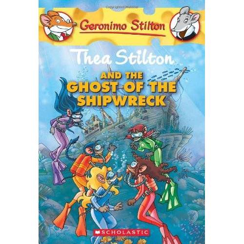 Thea Stilton - Thea Stilton and the Ghost of the Shipwreck (Geronimo Stilton: Thea Stilton) - Preis vom 14.01.2021 05:56:14 h