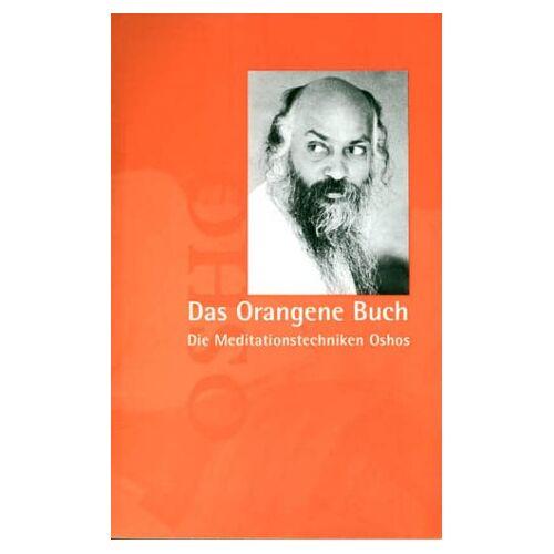 Osho - Das Orangene Buch. Die Meditationstechniken - Preis vom 16.04.2021 04:54:32 h