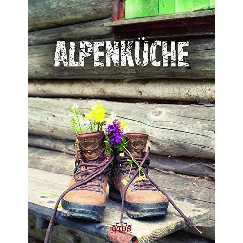 - Alpenküche - Preis vom 02.12.2020 06:00:01 h
