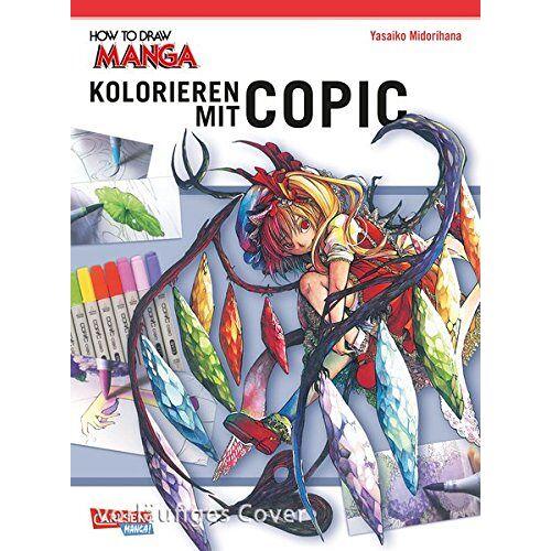 Midorihana Yasaiko - Kolorieren mit Copic-Stiften (How To Draw Manga) - Preis vom 01.12.2019 05:56:03 h