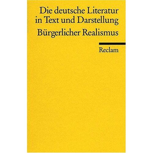 Andreas Huyssen - Die deutsche Literatur. Ein Abriss in Text und Darstellung, Band 11: Bürgerlicher Realismus - Preis vom 20.10.2020 04:55:35 h
