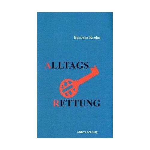 Barbara Krohn - Alltagsrettung - Preis vom 21.10.2020 04:49:09 h