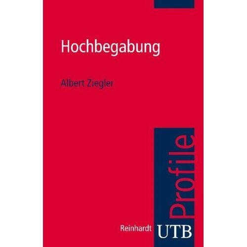 Albert Ziegler - Hochbegabung. UTB Profile - Preis vom 28.10.2020 05:53:24 h