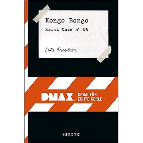 Luz Kreutzer - Kongo Bongo: DMAX Krimis für echte Kerle (DMAX / Krimi für echte Kerle) - Preis vom 14.04.2021 04:53:30 h