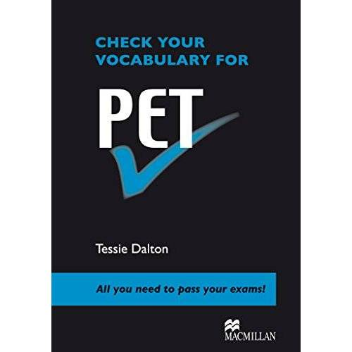 Tessie Dalton - Check your Vocabulary for PET: Pre-intermediate and Lower-intermediate - Preis vom 06.09.2020 04:54:28 h