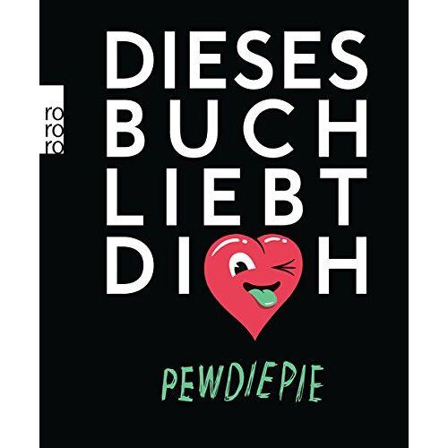 PewDiePie - Dieses Buch liebt dich - Preis vom 06.09.2020 04:54:28 h