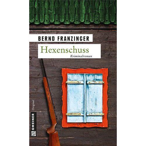 Bernd Franzinger - Hexenschuss: Tannenbergs dreizehnter Fall - Preis vom 08.05.2021 04:52:27 h