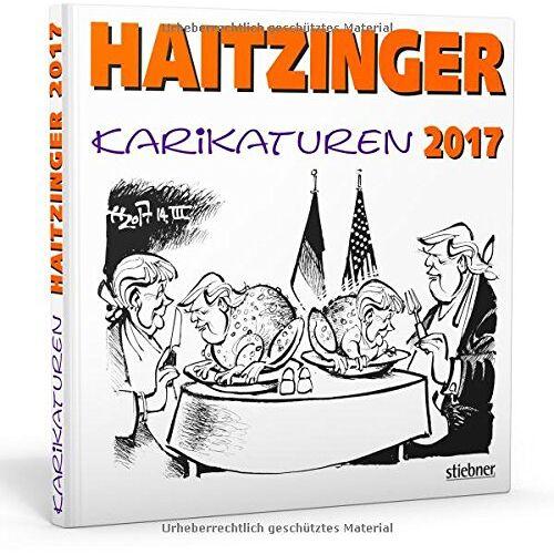 Horst Haitzinger - Haitzinger Karikaturen 2017 - Preis vom 16.05.2021 04:43:40 h