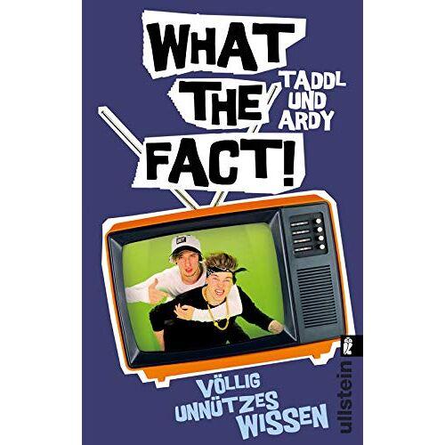 Taddl & Ardy - What The Fact!: Völlig unnützes Wissen - Preis vom 20.01.2021 06:06:08 h