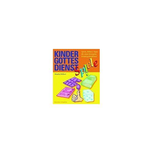 Manfred Hilkert - Kindergottesdienst-Spiele. Spiele, Rätsel und Tipps für einen bewegten Kindergottesdienst - Preis vom 19.10.2020 04:51:53 h