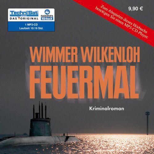 Wimmer Wilkenloh - Feuermal (1 MP3 CD) - Preis vom 05.05.2021 04:54:13 h