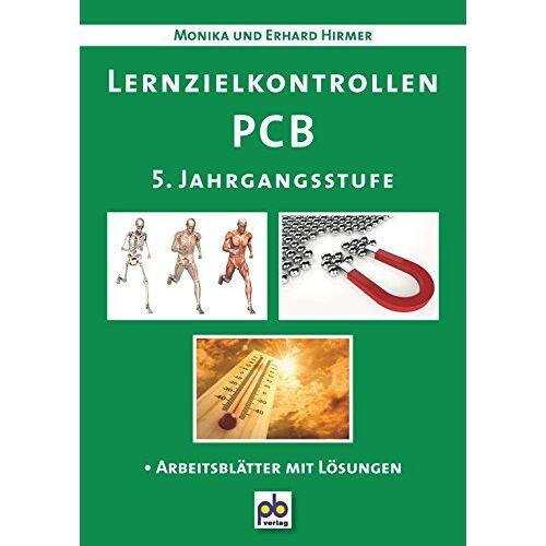Erhard Hirmer - Lernzielkontrollen PCB 5. Jahrgangsstufe - Preis vom 14.10.2019 04:58:50 h