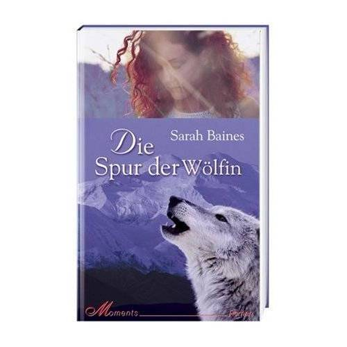 Sarah Baines - Die Spur der Wölfin - Preis vom 16.04.2021 04:54:32 h