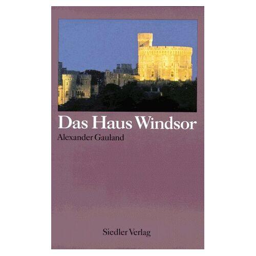 Alexander Gauland - Das Haus Windsor - Preis vom 06.09.2020 04:54:28 h