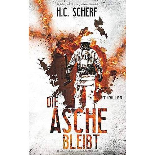 H.C. Scherf - Die Asche bleibt (Liebig/Momsen) - Preis vom 09.04.2021 04:50:04 h