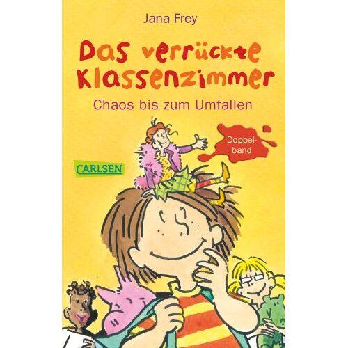 Jana Frey - Das verrückte Klassenzimmer: Das verrückte Klassenzimmer - Chaos bis zum Umfallen - Preis vom 04.09.2020 04:54:27 h