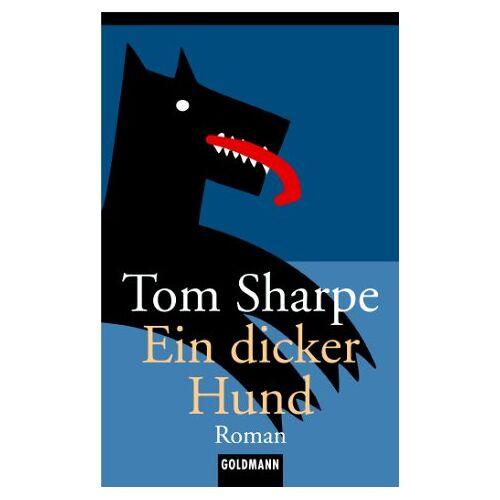 Tom Sharpe - Ein dicker Hund. - Preis vom 16.04.2021 04:54:32 h
